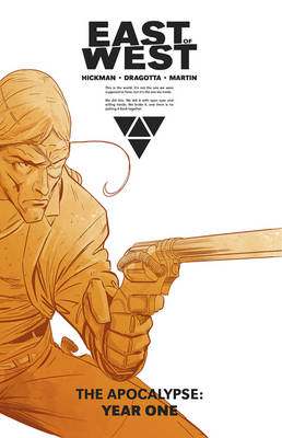 East of West The Apocalypse: Year One by Jonathan Hickman