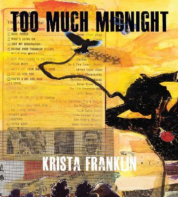 Too Much Midnight by Krista Franklin