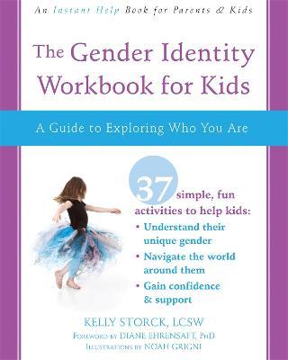 The Gender Identity Workbook for Kids by Kelly Storck