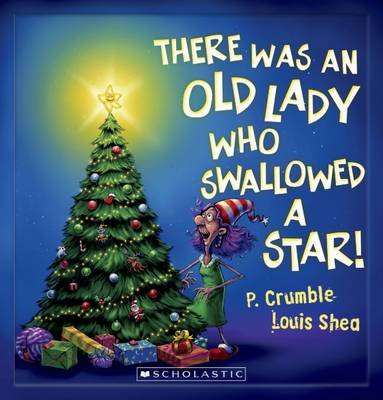 There Was an Old Lady Who Swallowed a Star book