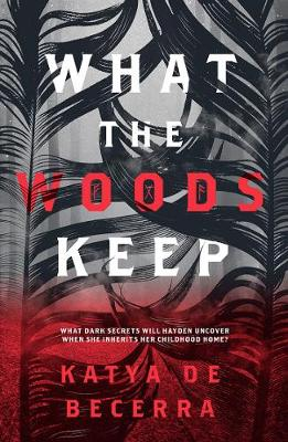 What the Woods Keep book