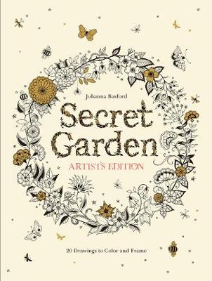 Secret Garden Artist's Edition: A Pull-Out and Frame Colouring Book by Johanna Basford