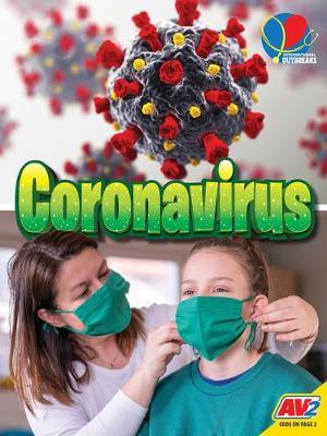 Coronavirus by Heather C Hudak