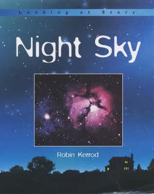 LOOKING AT STARS NIGHT SKY by Robin Kerrod