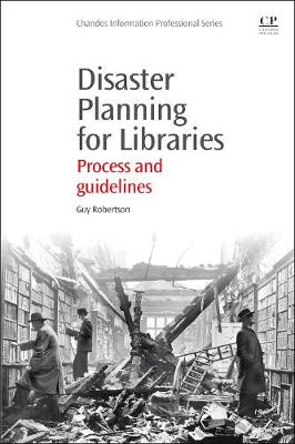 Disaster Planning for Libraries by Guy Robertson