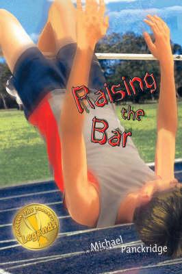 Legends 7: Raising The Bar by Michael Panckridge