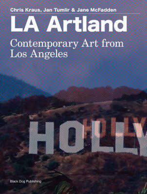 LA Artland by Chris Kraus