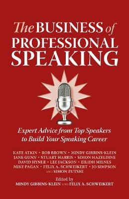 Business of Professional Speaking by Kate Atkin