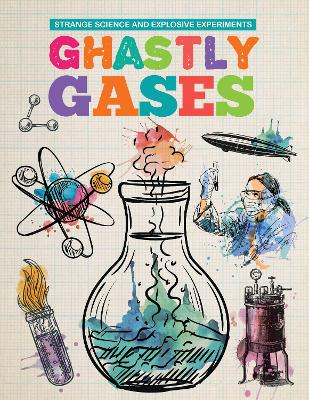 Ghastly Gases by Mike Clark