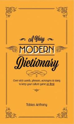 A Very Modern Dictionary by Anthony