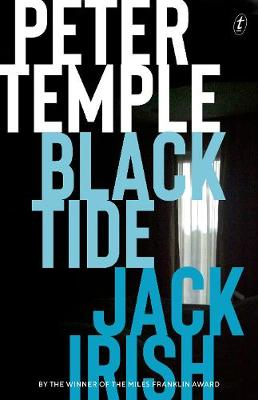 Black Tide: Jack Irish, Book Two by Peter Temple