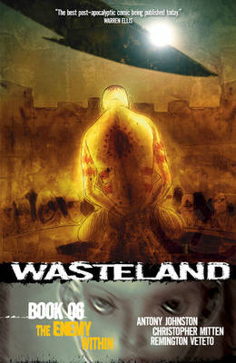 Wasteland Book 6: The Enemy Within by Antony Johnston