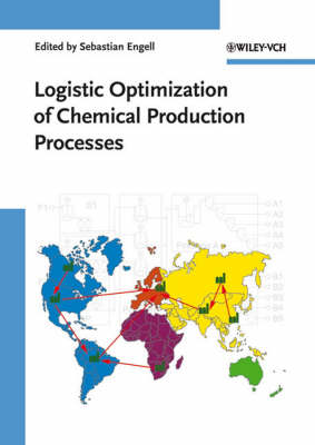 Logistic Optimization of Chemical Production Processes book