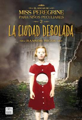 La Ciudad Desolada by Ransom Riggs