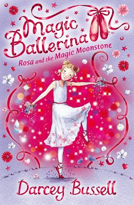 Rosa and the Magic Moonstone by CBE Darcey Bussell