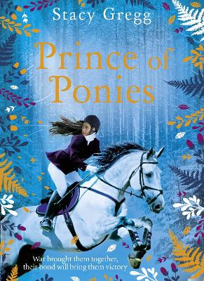 Prince of Ponies by Stacy Gregg