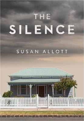The Silence by Susan Allott