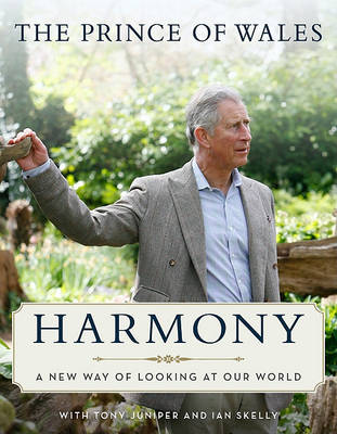 Harmony by HRH The Prince of Wales