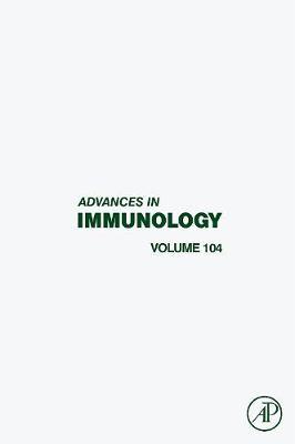 Advances in Immunology  Volume 104 by Frederick W. Alt