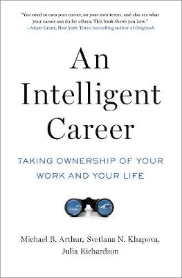 An Intelligent Career by Michael B. Arthur