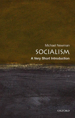 Socialism: A Very Short Introduction by Michael Newman