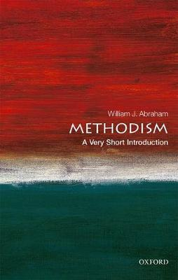 Methodism: A Very Short Introduction by William J. Abraham