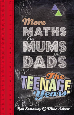 More Maths for Mums and Dads by Mike Askew