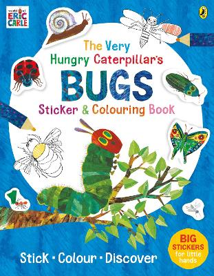 The Very Hungry Caterpillar's Bugs Sticker and Colouring Book by Eric Carle
