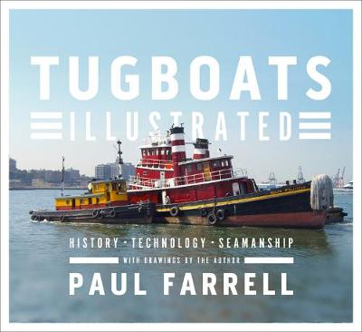 Tugboats Illustrated by Paul Farrell