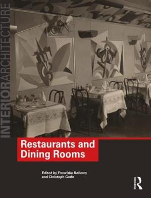 Restaurants & Dining Rooms by Christoph Grafe