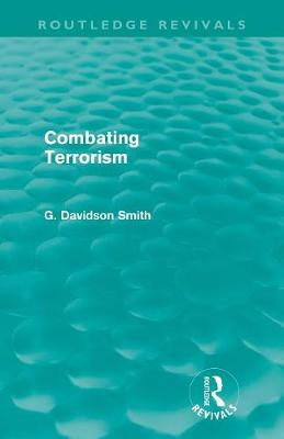 Combating Terrorism by G. Davidson Smith
