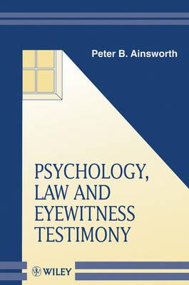 Psychology, Law, and Eyewitness Testimony book