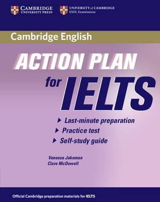 Action Plan for IELTS Self-study Student's Book General Training Module by Vanessa Jakeman