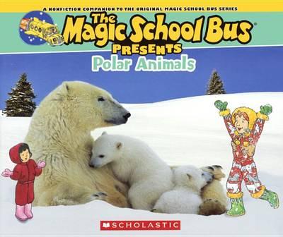 Polar Animals by Joanna Cole