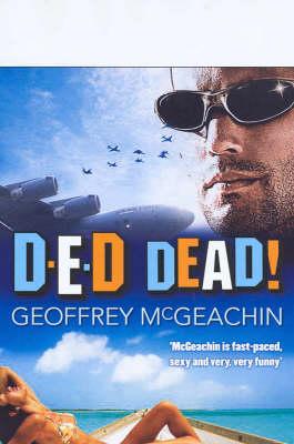 D-E-D Dead by Geoffrey McGeachin