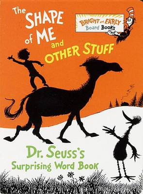 Shape of ME & Other Stuff by Dr Seuss