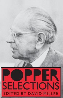 Popper Selections by Karl R. Popper
