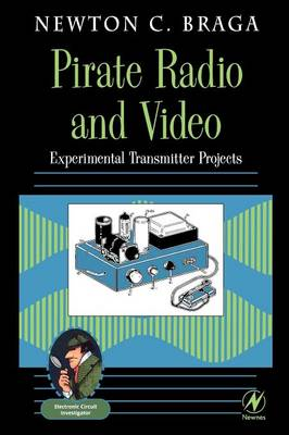 Pirate Radio and Video by Newton C. Braga