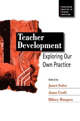 Teacher Development by Hilary Burgess