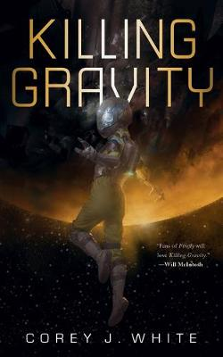 Killing Gravity by Corey White