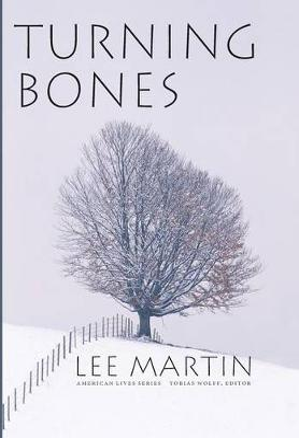 Turning Bones by Lee Martin