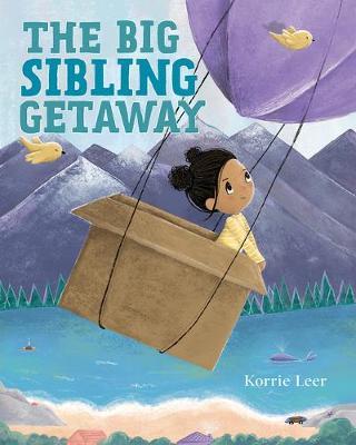 The Big Sibling Getaway by Korrie Leer