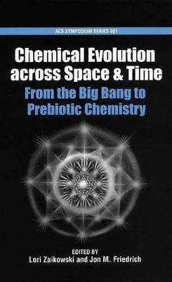 Chemical Evolution Across Space and Time book