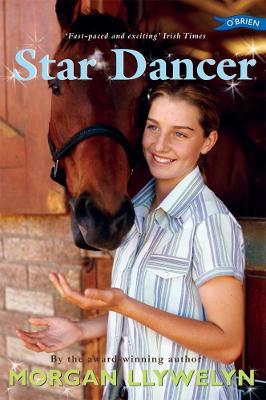 Star Dancer by Morgan Llywelyn
