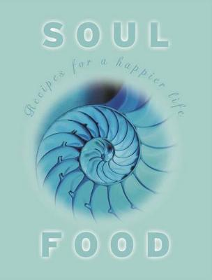 Soul Food by Kate Marr Kippenberger