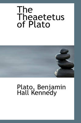 The Theaetetus of Plato by Plato