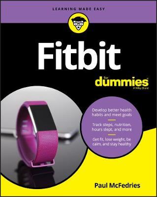 Fitbit For Dummies by Paul McFedries