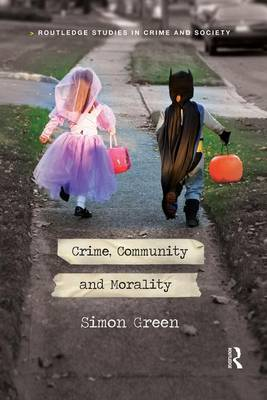 Crime, Community and Morality Rpd book