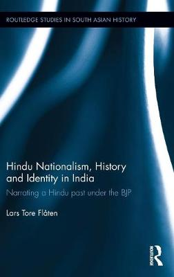 Hindu Nationalism, History and Identity in India book