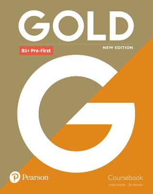 Gold B1+ Pre-First New Edition Coursebook by Lynda Edwards